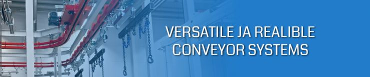 Versatile and realible conveyor systems for industrial painting plants needs